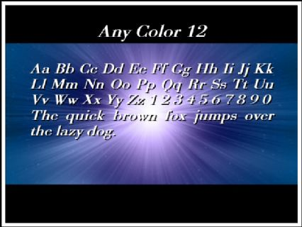 Any Color 12 Font