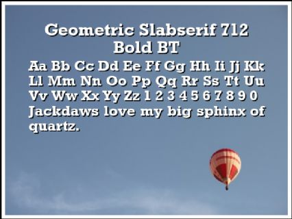 Geometric Slabserif 712 Bold BT Font Preview