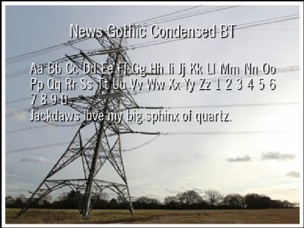 News Gothic Condensed BT Font Preview