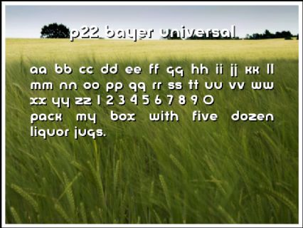 P22 Bayer Universal Font Preview