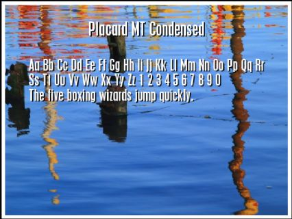 Placard MT Condensed Font